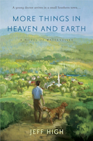 "The Southern Literary Review Praises ""More Things In Heaven And Earth"""